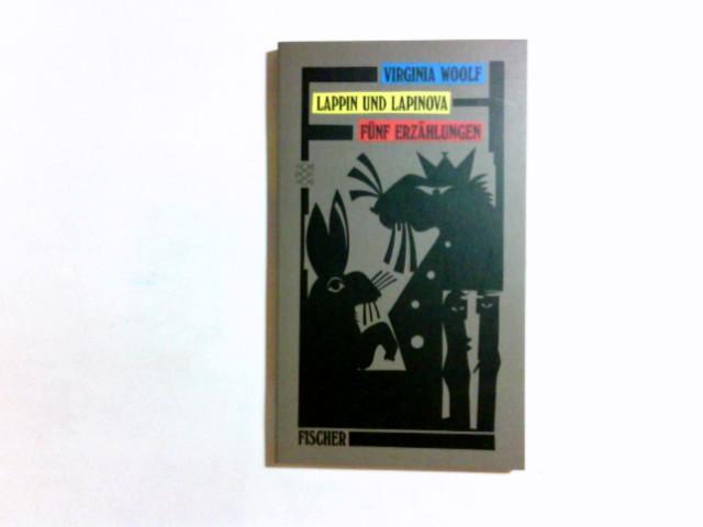 Lappin und Lappinova : fünf Erzählungen. Aus dem Engl. von Claudia Wenner . / Fischer ; Bd. 11027 : Erzähler-Bibliothek - Woolf, Virginia und Claudia (Übers.) Wenner
