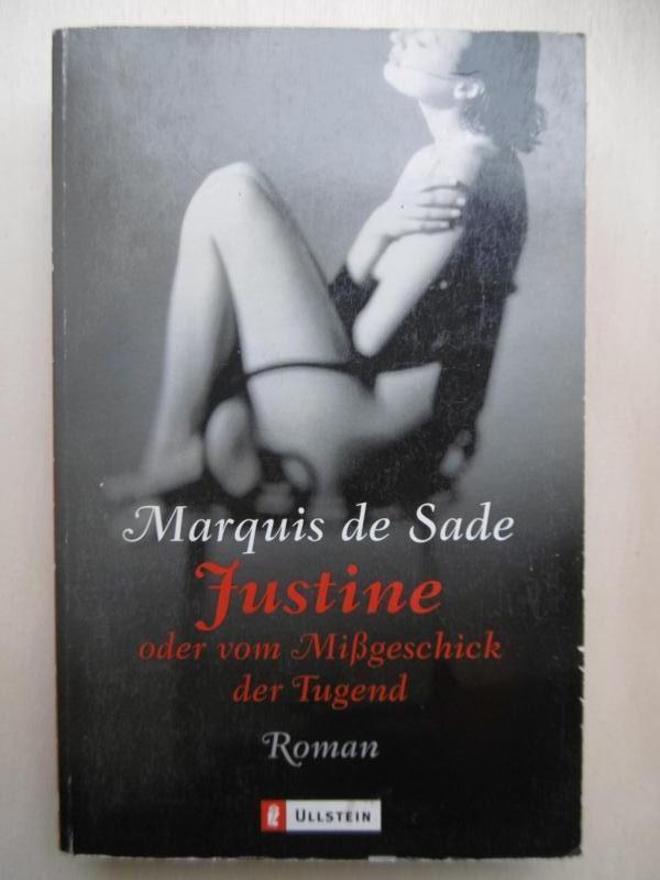 Justine oder Vom Mißgeschick der Tugend. (Mit: Sade, Marquis de: