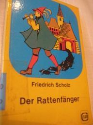 Der Rattenfänger Österreichische Sagen: Scholz, Friedrich:
