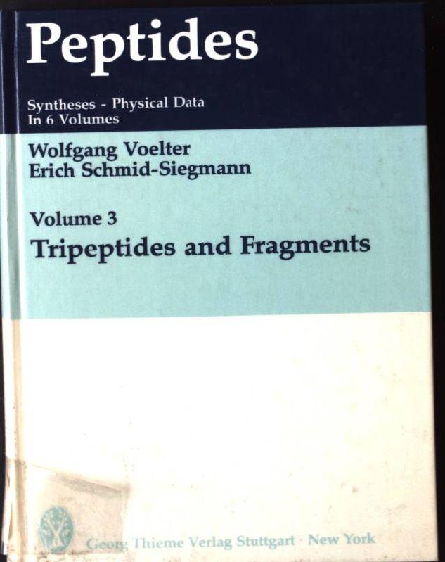 Peptides: Tripeptides and Fragments Vol 3 - Voelter, Wolfgang und Erich Schmid-Siegmann