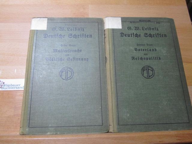 Deutsche Schriften; Erster und Zweiter Band : Leibniz, Gottfried Wilhelm