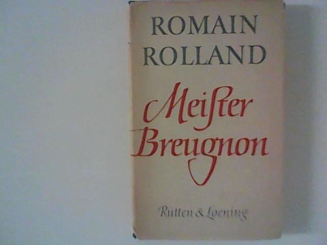 Meister Breugnon.: Rolland, Romain: