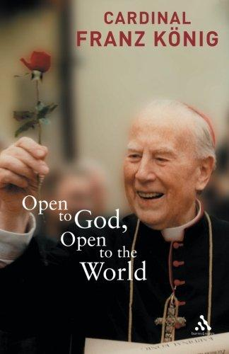 Open to God, Open to the World: Konig, Franz: