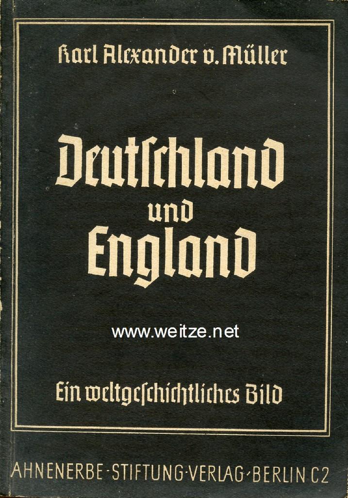 Deutschland und England - Ein weltanschauliches Bild,: Müller, K. A.