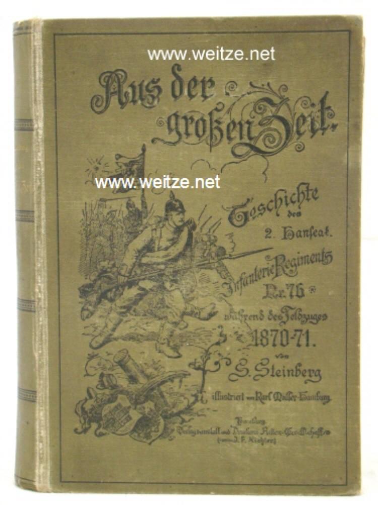 Aus der großen Zeit - Geschichte des: Steinberg, S.,: