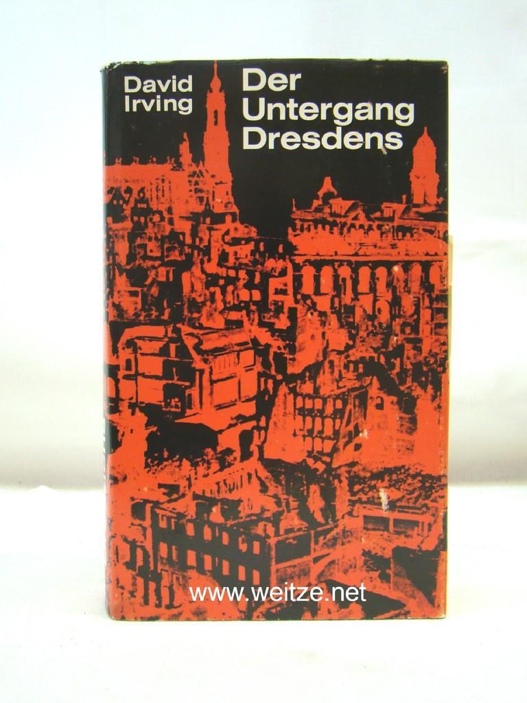 Der Untergang Dresdens,: Irving, D.,: