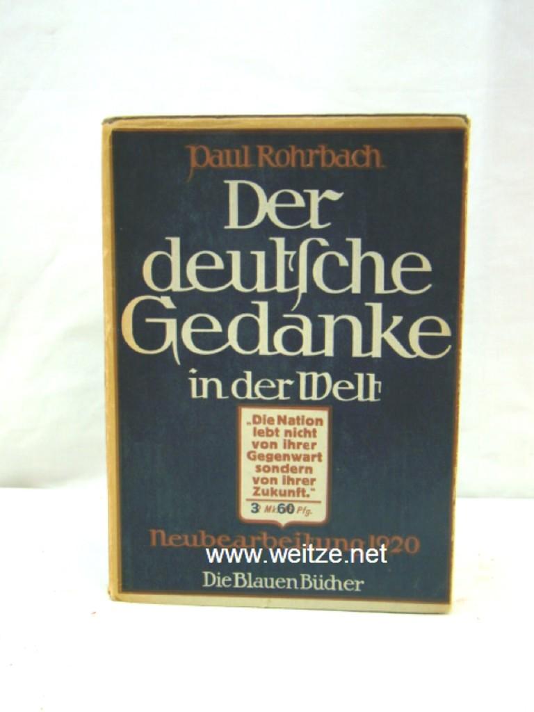 Der deutsche Gedanke in der Welt,: Rohrbach, P.,: