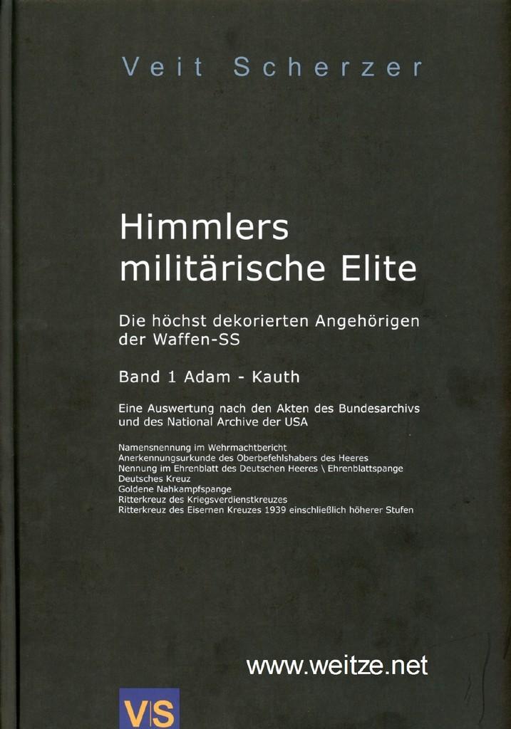 Himmlers militärische Elite - Die höchst dekorierten: Scherzer, V.,: