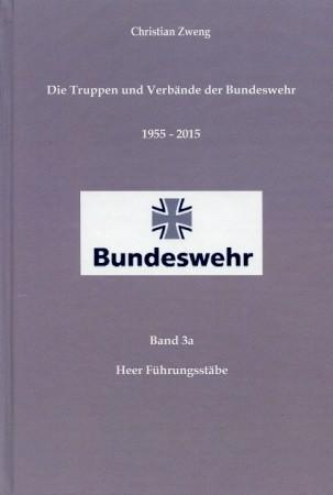 Die Truppen und Verbände der Bundeswehr 1955: Zweng, Christian,: