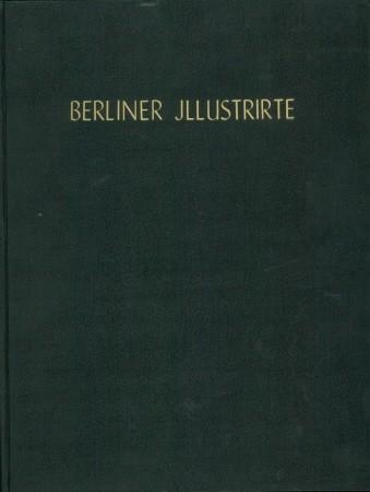 Berlin, Verlag Ullstein,: Berliner Illustrierte Zeitung,:
