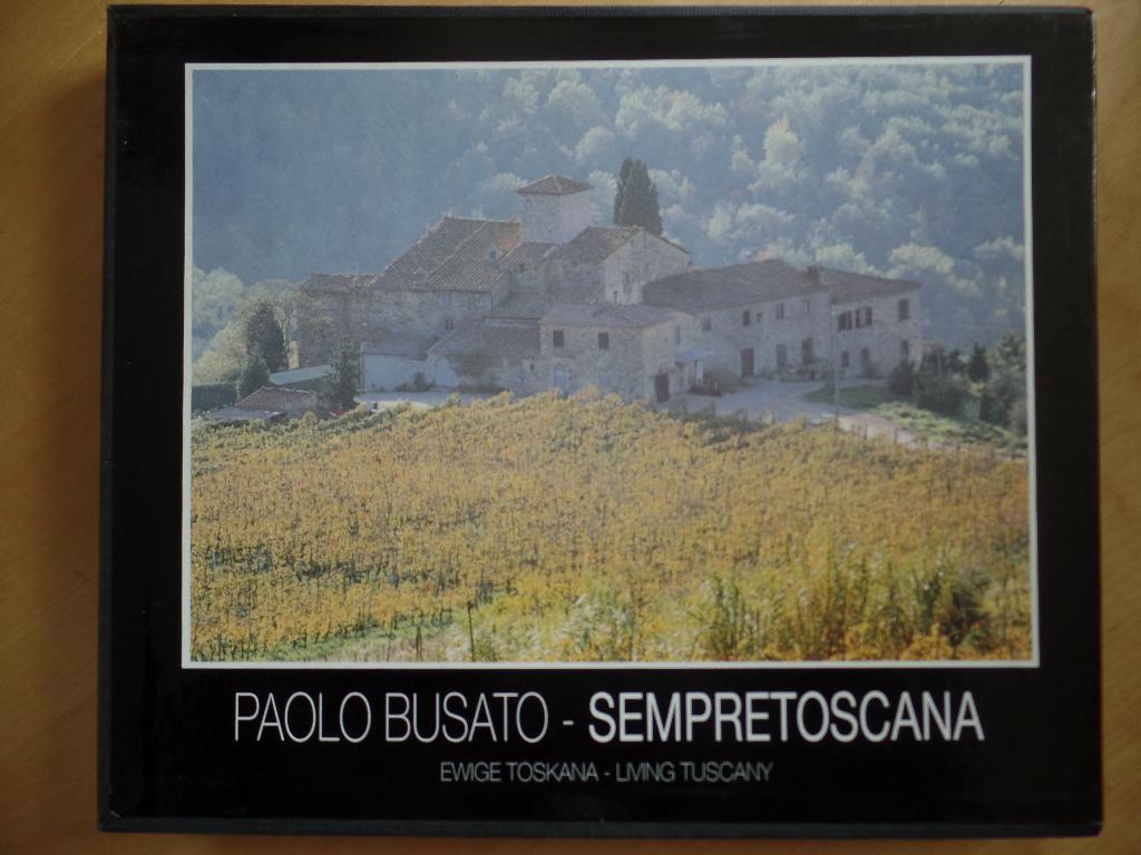Sempre Toscana.: Busato, Paolo: