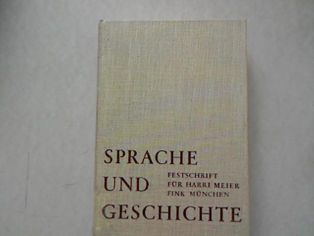 Sprache und Geschichte. Festschrift für Harri Meier: Coseriu, Eugenio und