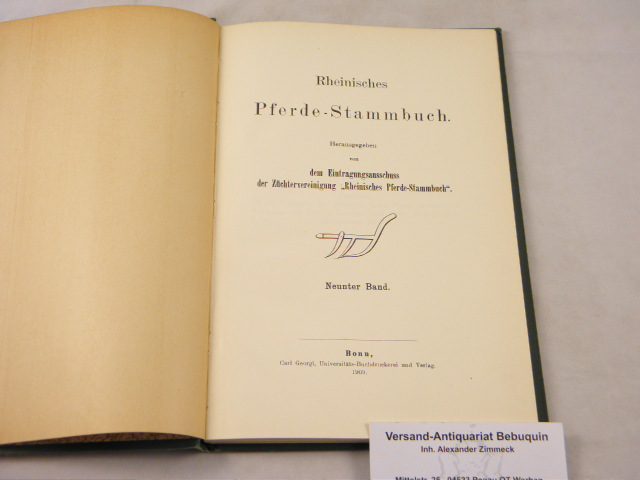 09. Bd. Hrsg. von dem Eintragungsausschuss der: PFERDE.- RHEINISCHES PFERDE-STAMMBUCH.-