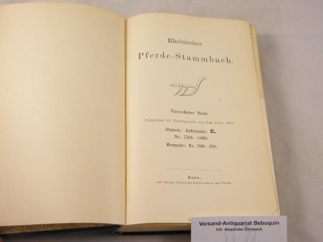 14. Bd. Enthaltend die Eintragungen aus dem: PFERDE.- RHEINISCHES PFERDE-STAMMBUCH.-