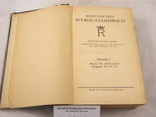 20. Bd. Enthaltend die Eintragungen aus dem: PFERDE.- RHEINISCHES PFERDE-STAMMBUCH.-