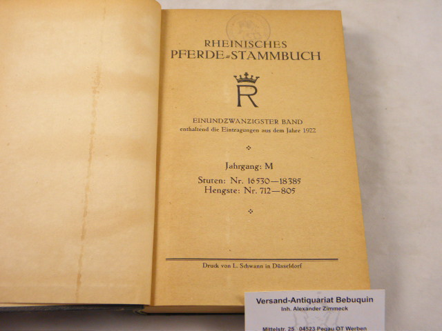 21. Bd. Enthaltend die Eintragungen aus dem: PFERDE.- RHEINISCHES PFERDE-STAMMBUCH.-