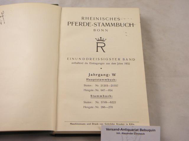 31. Bd. Enthaltend die Eintragungen aus dem: PFERDE.- RHEINISCHES PFERDE-STAMMBUCH.-