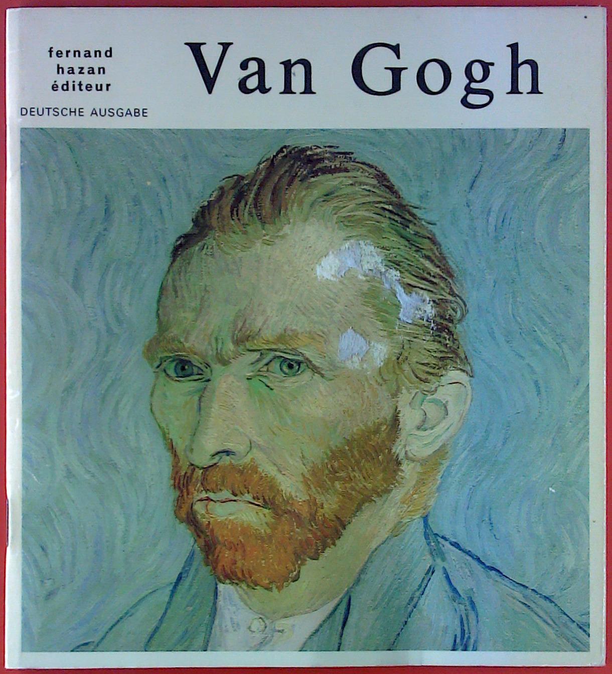 Van Gogh: Hrsg. Fernand Hazan