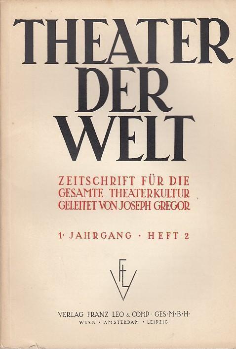 Theater der Welt. 1. Jahrgang, Heft 2,: Theater der Welt.