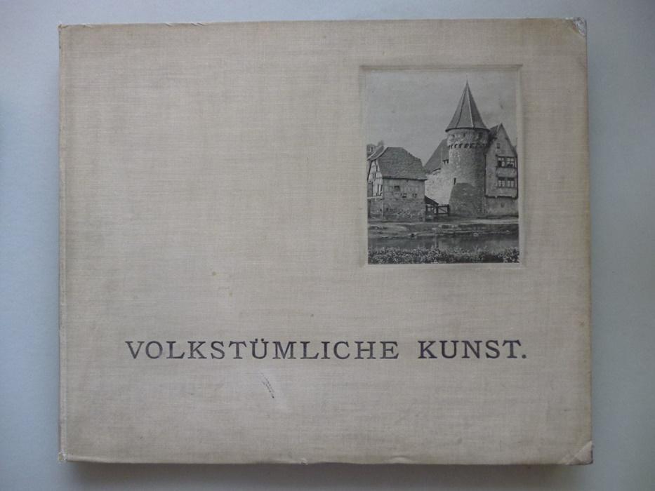 Volkstümliche Kunst Ansichten alten heimtlichen Bauformen Land-: Martin Gerlach: