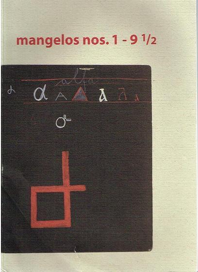 mangelos nos. 1-9 1/2. (Text in deutscher Sprache). - Stipanic, Branka (Redaktion)