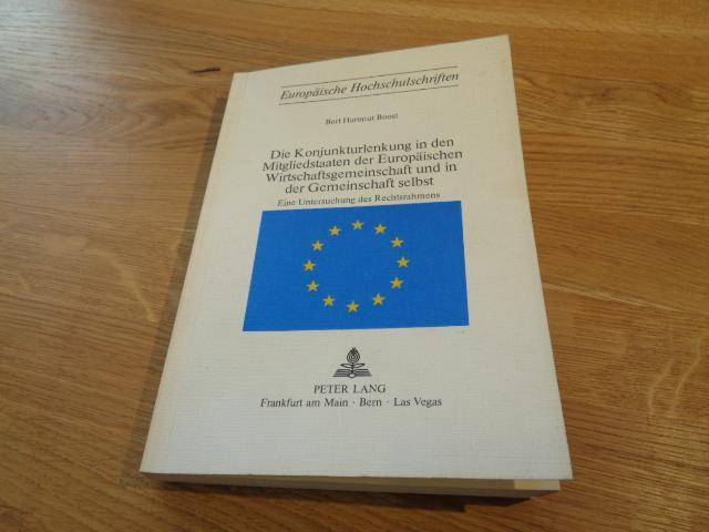 Die Konjunkturlenkung in den Mitgliedstaaten der Europäischen: Boost, Bert Hartmut
