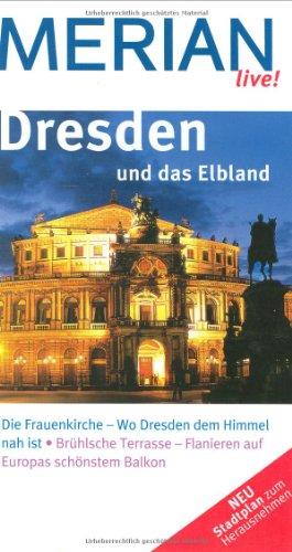 Dresden und das Elbland Die Frauenkirche-Wo Dresden: Medina, Horst: