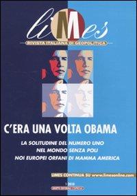 Limes. Rivista Italiana di Geopolitica (2010). Vol. 1: il Primo Anno di Obama