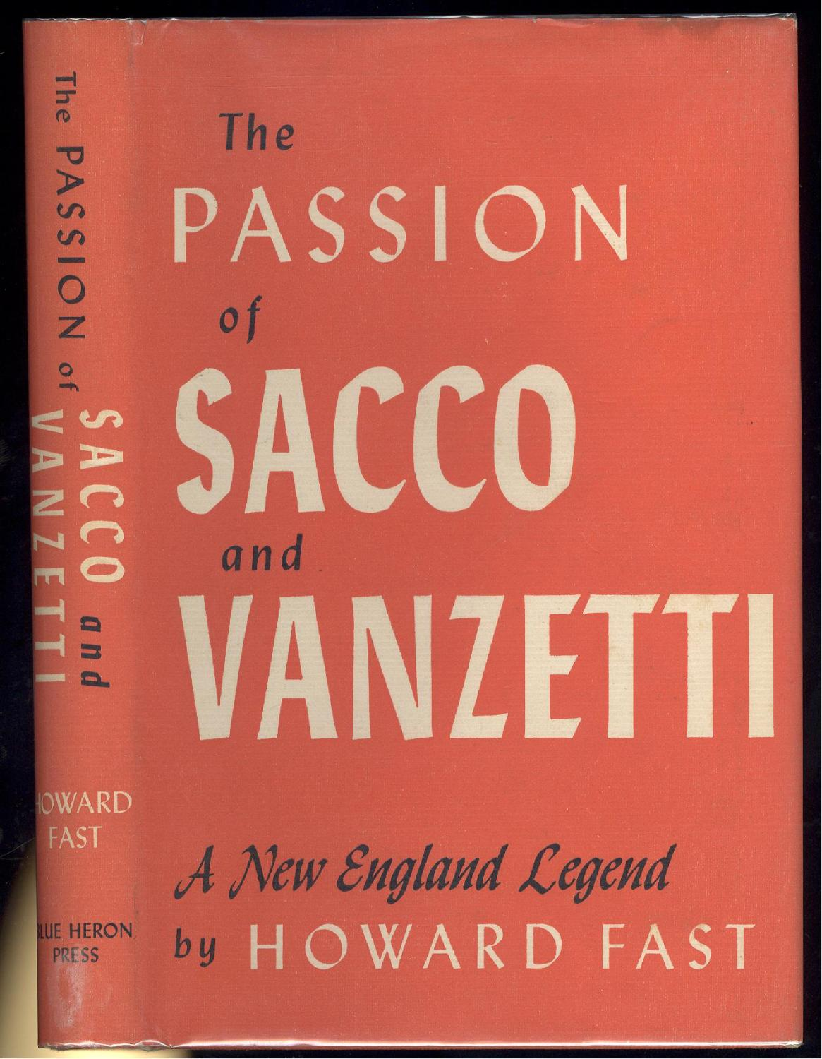 The Passion Of Sacco And Vanzetti A New England Legend By Howard Fast Fine Hardcover 1953 1st Edition Signed By Author Kaleidoscope Books Collectibles