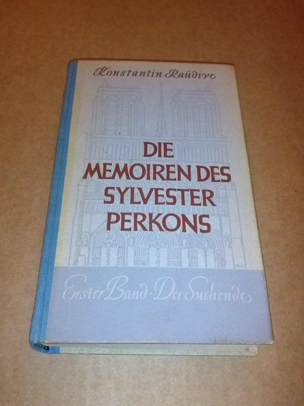 Die Memoiren des Sylvester Perkons - Roman: Raudive, Konstantin
