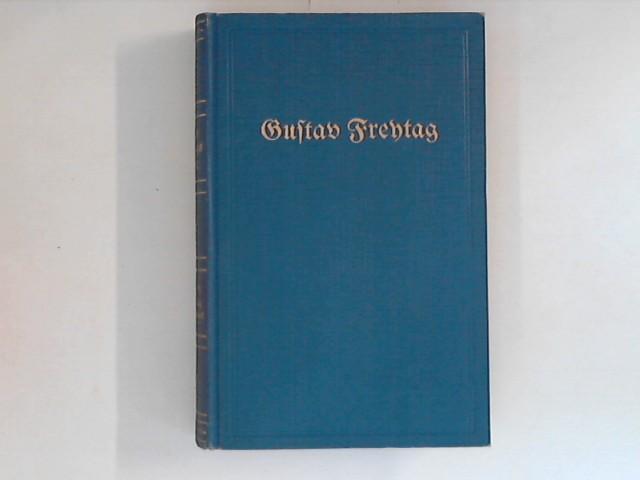 Gustav Freytags Werke - Band 21 und: Freytag, Gustav: