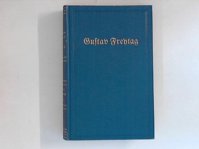 Gustav Freytags Werke - Band 23 und: Freytag, Gustav: