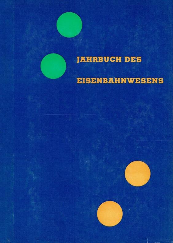 Jahrbuch des Eisenbahnwesens:.: Vogel, Th. (Hrsg.):