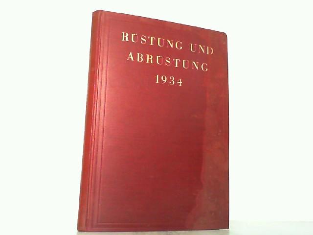 Rüstung und Abrüstung 1934. Eine Umschau über: Oertzen, K. L.