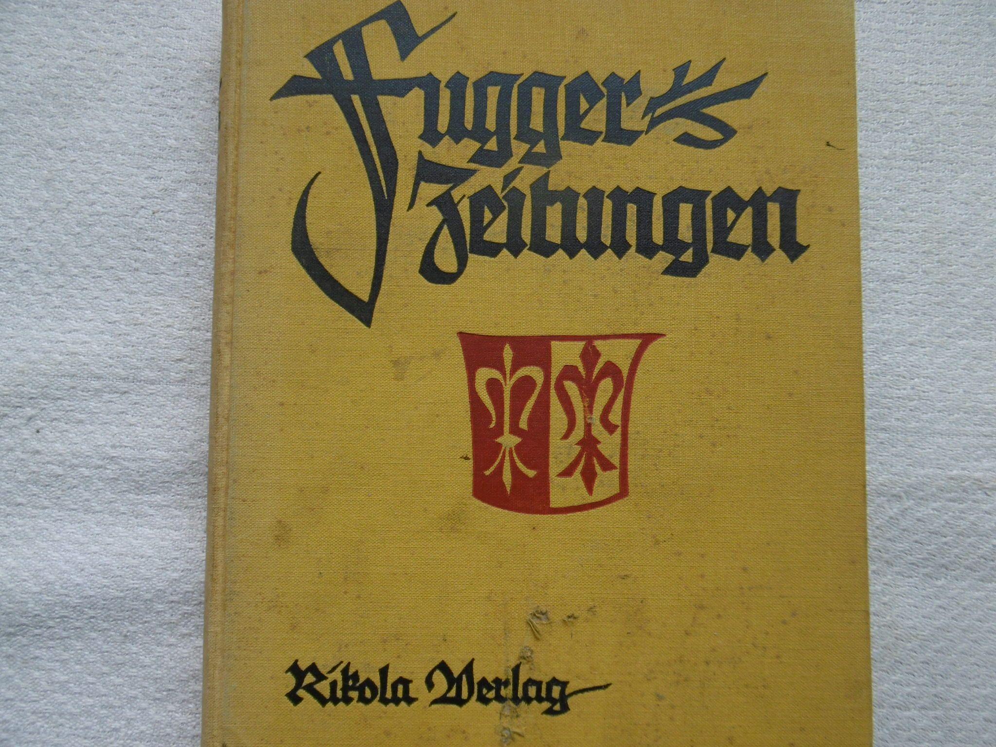 Fugger - Zeitungen ungedruckte Briefe an das: Hrsg. Victor Klarwill