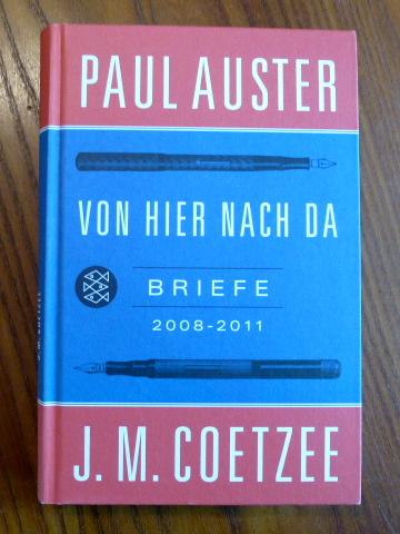 Von hier nach da : Briefe 2008: Coetzee, J. M.