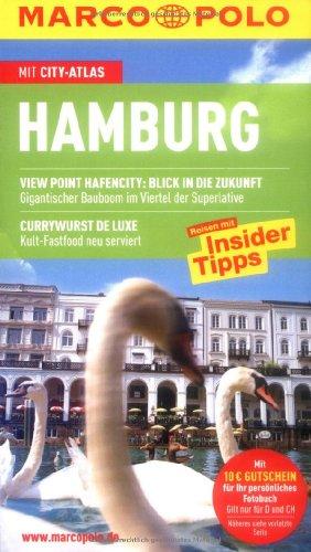 Hamburg : Reisen mit Insider-Tipps ; [mit City-Atlas]. [Autorin:] / Marco Polo - Heintze, Dorothea