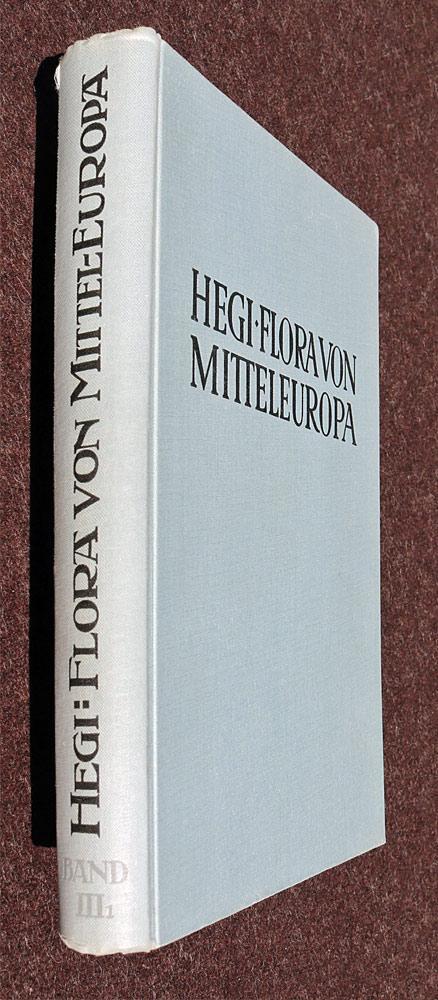 Illustrierte Flora von Mitteleuropa. Band III/1.: Hegi, Dr. Gustav: