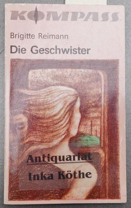Die Geschwister - illustriert von Gudrun Olthoff: Reimann, Brigitte: