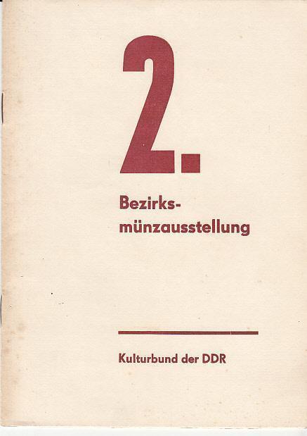 2.Bezirksmünzausstellung. 26. und 27. Oktober 1974. Gestalter: Kulturbund der DDR.