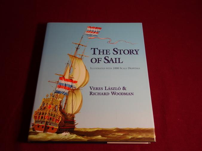 THE STORY OF SAIL. Illustrated with 1000: Laszlo Veres