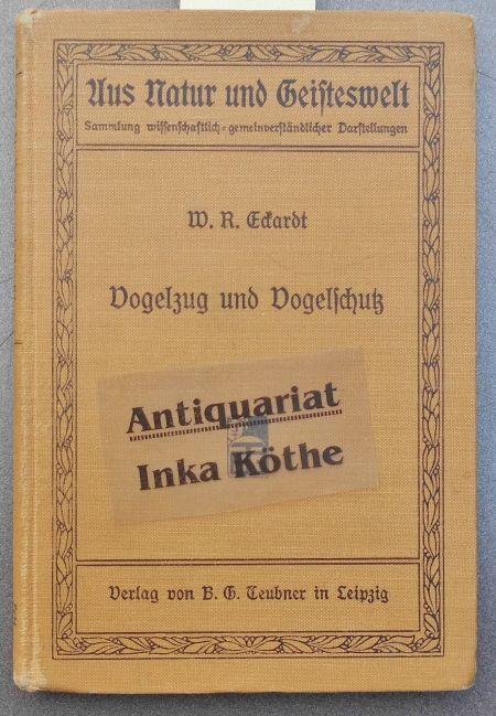Vogelzug und Vogelschutz - Aus Natur und: Eckardt, Wilhelm R.:
