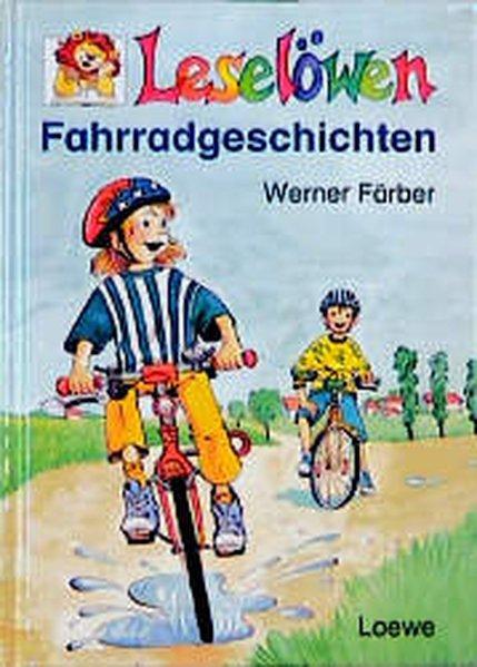 Leselöwen Fahrradgeschichten - Färber, Werner