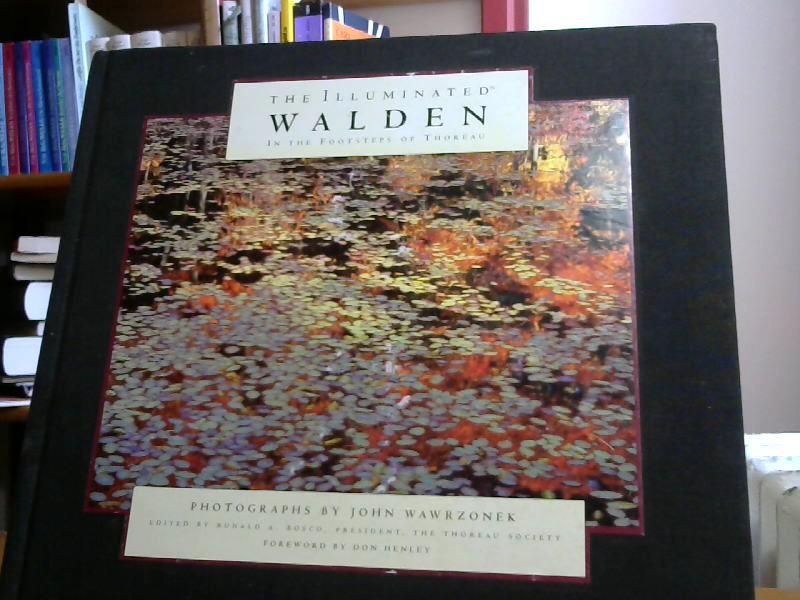 Illuminated Walden In the Footsteps of Thoreau: Thoreau, Henry and