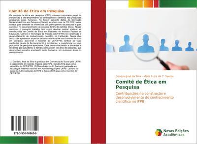 Comitê de Ética em Pesquisa : Contribuições na construção e desenvolvimento do conhecimento científico no IFPB - Genésio José da Silva