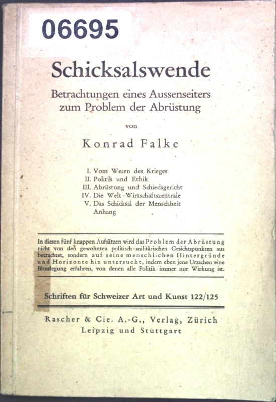 Schicksalswende: Betrachtungen eines Aussenseiters zum Problem der: Falke, Konrad: