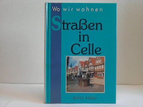 Wo wir wohnen. Straßen in Celle: Celle - RWLE