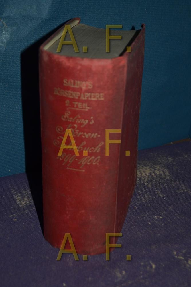 Saling s Börsen-Jahrbuch für 1899/1900, Ein Handbuch: Hertslet, W. L.