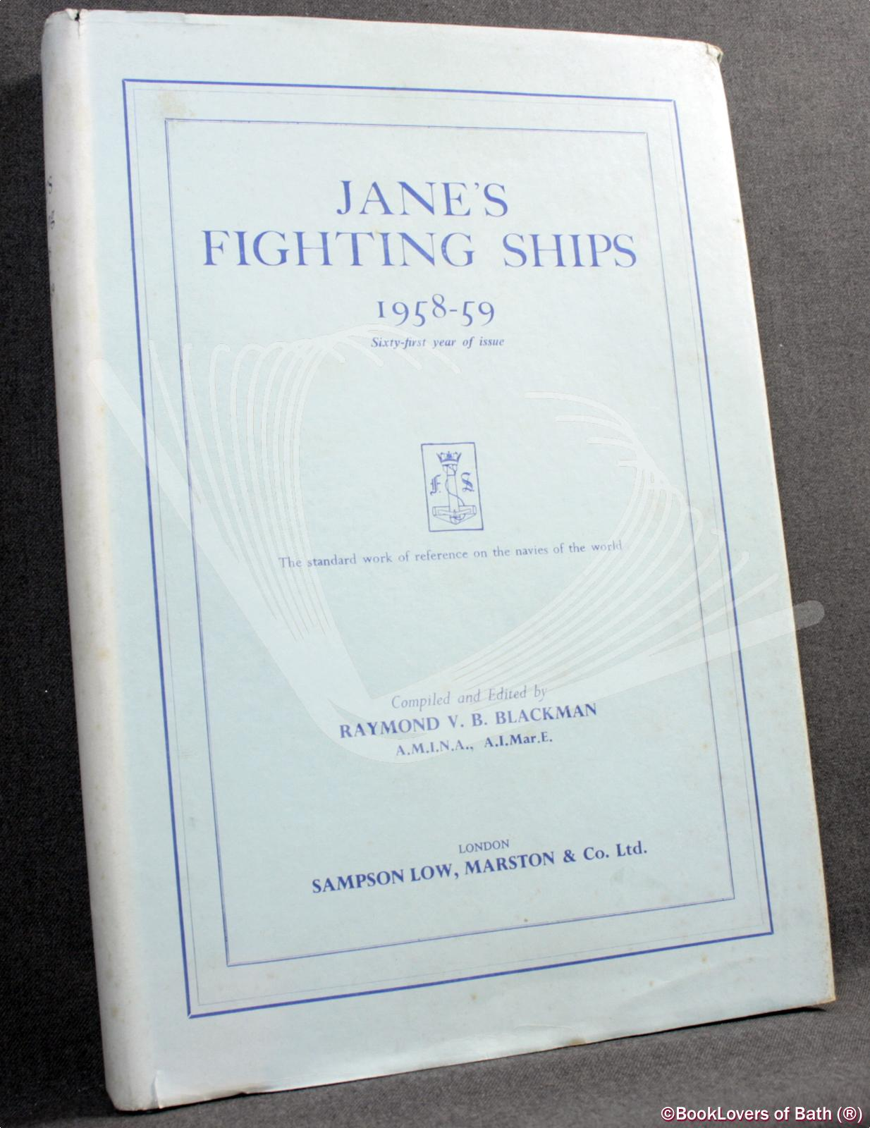 Jane's Fighting Ships 1958-59: Raymond V. B.