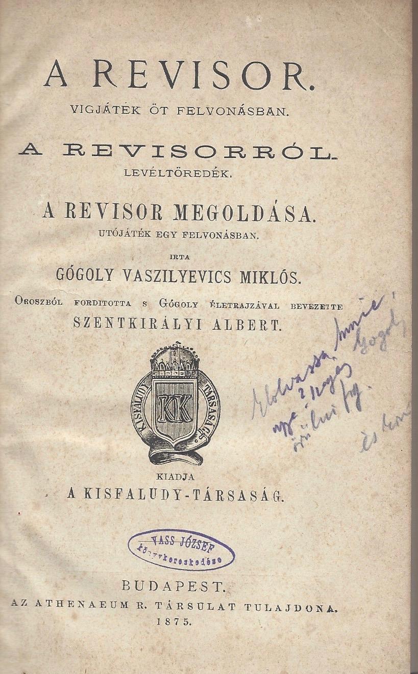 A revisor. Vigjáték öt felvonásban. A revisorról.: Gogol, Nikolai Vasilievich